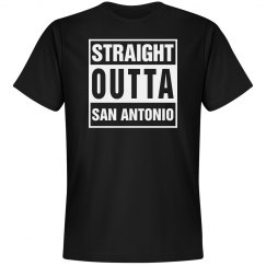 Straight out San Antonio