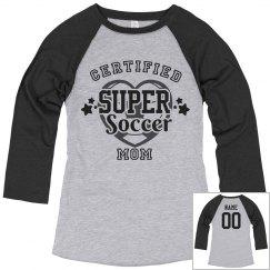 Certified super soccer mom