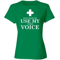 Nurse Voice Shirt