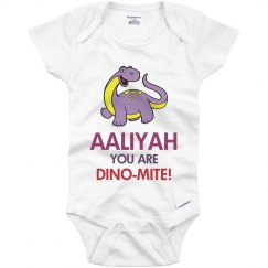 Aaliyah you are Dino-Mite