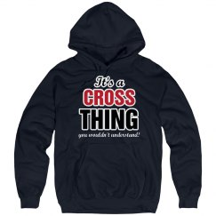 It's a Cross thing