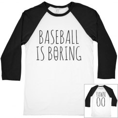 baseball is boring