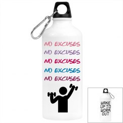 No Excuses and Work out Water Bottle