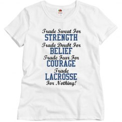Trade lacrosse for nothing!