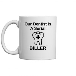 dentist is serial biller
