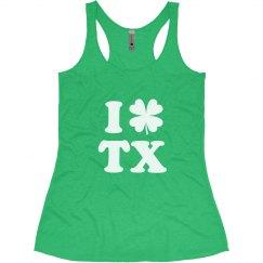 I Love St Patricks in Texas