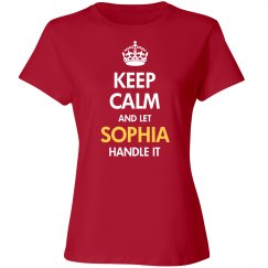 Keep calm and let sophia handle it