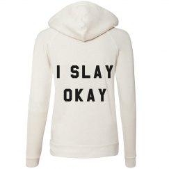I Slay Okay in Crop All Day