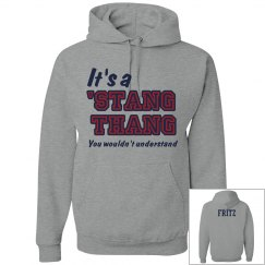 It's a Stang Thang Hoodie