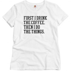 Coffee First, Productivity Second