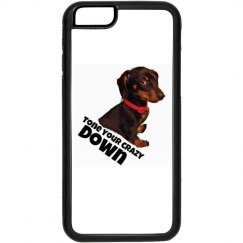 tone your crazy down iphone case