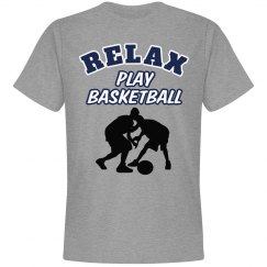 Relax...Play Basketball