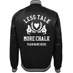 Funny Less Talk More Chalk Bomber