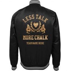 Funny Less Talk More Chalk Bomber