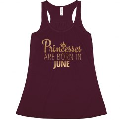 Princesses Are Born In June.