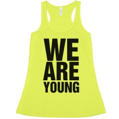We Are Young Spring Break