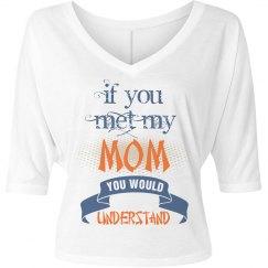If You Met My Mother