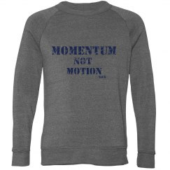 Momentum Not Motion Trendy Sweatshirt Men
