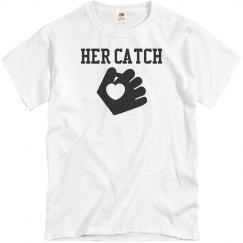 Her Catch Shirt