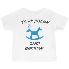 It's my rockin 2nd birthday