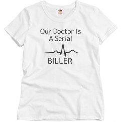 doctor is a serial BILLER