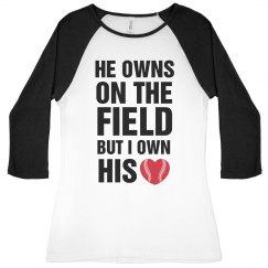 I Own His Heart Baseball