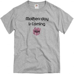 Mothers day coming