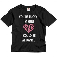 I could be at dance