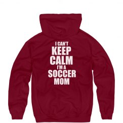 Keep Calm Soccer Mom Hood