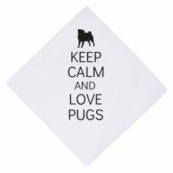 Keep calm love pugs