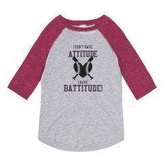 I have Battitude- Youth