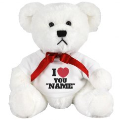 """I love you """"NAME"""""""