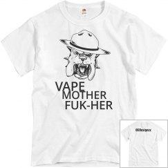 Vape Mother FUK-HER Tee