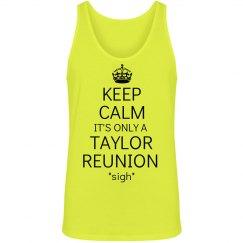 Keep Calm Taylor Reunion