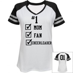 #1 Mom, Fan and Cheerleader