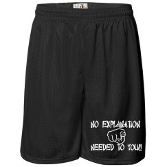 No Explanation Shorts