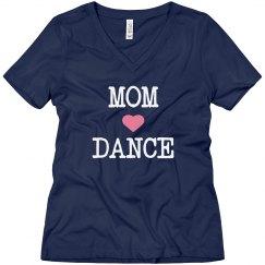 Mom loves dance