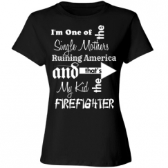 Single Mother of Firefighter