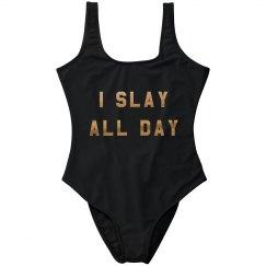 I Slay All Day Metallic Swimsuit