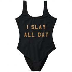I Slay All Day Metallic Swimsuit