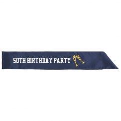 50th Birthday PARTY SASH
