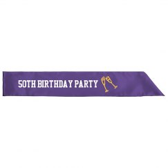 50th Birthday PARTY SASH