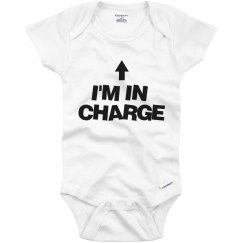 I'm In Charge Onesie