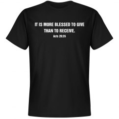 It is more blessed to give shirt