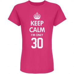 I'm only 30