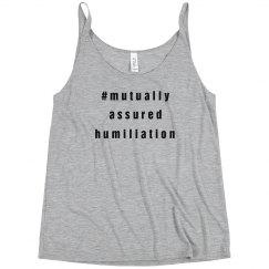 Humiliation Assured