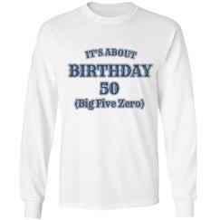 Big five zero birthday