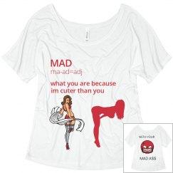 MAD ASS