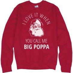 Call Me Big Poppa Ugly Christmas