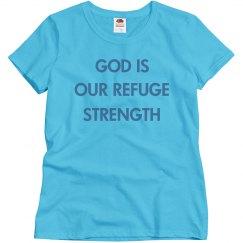 God Is Our Refuge Strength
